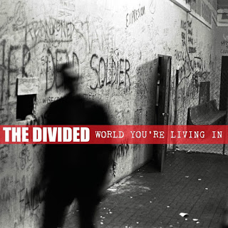 6cd418fac3 The Divided - World You're Living In (Guest Review By Jason Long) - RADIOLANTAU.COM